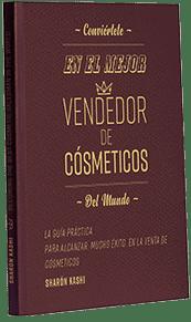 """""""הדרך למיליון הראשון – המדריך המעשי למכירת מוצרי קוסמטיקה בחו""""ל"""" – ספרדית"""